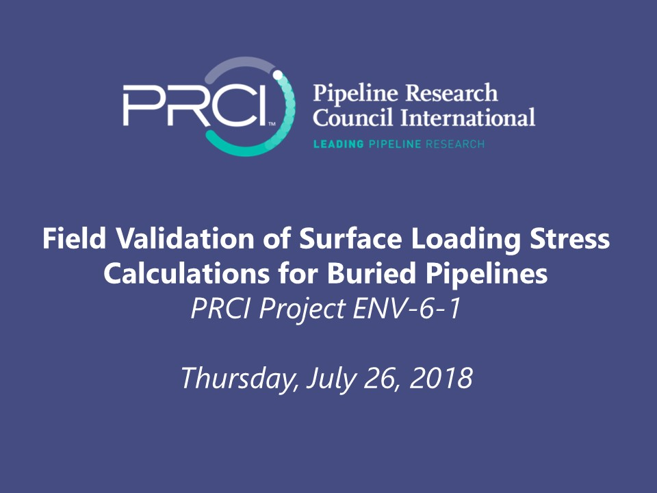 WEBINAR (RECORDING): Field Validation of Surface Loading Stress Calculations for Buried Pipelines