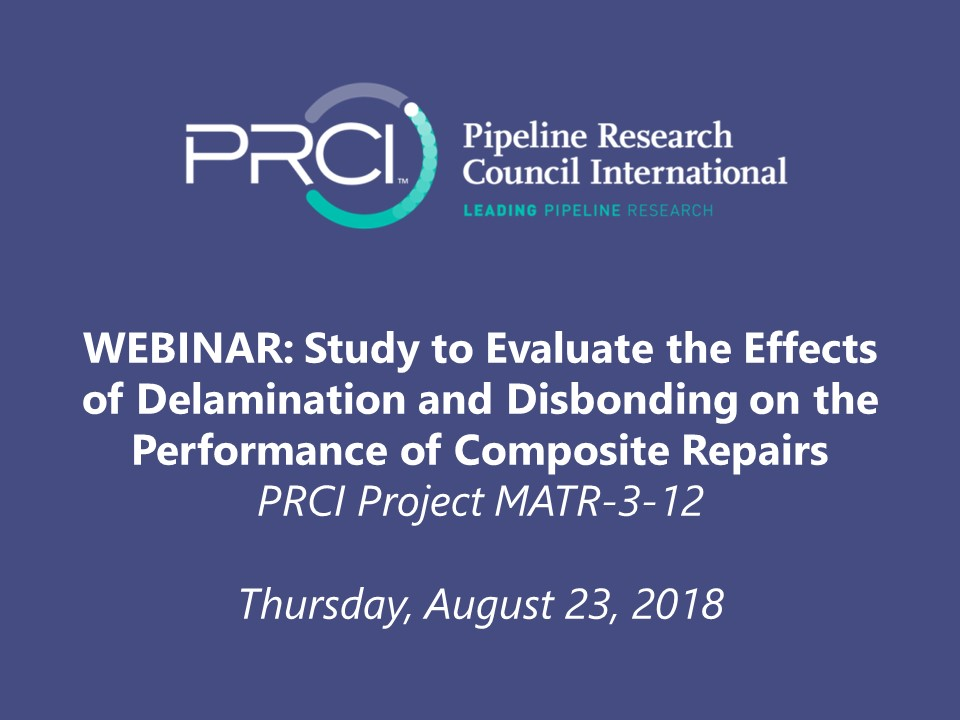 WEBINAR: Study to Evaluate the Effects of Delamination and Disbonding on the Performance of Composite Repairs
