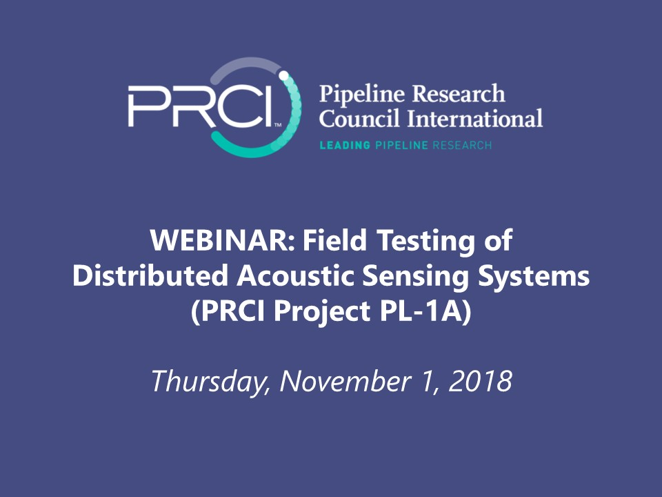 PRCI WEBINAR (RECORDING): Field Testing of Distributed Acoustic Sensing Systems