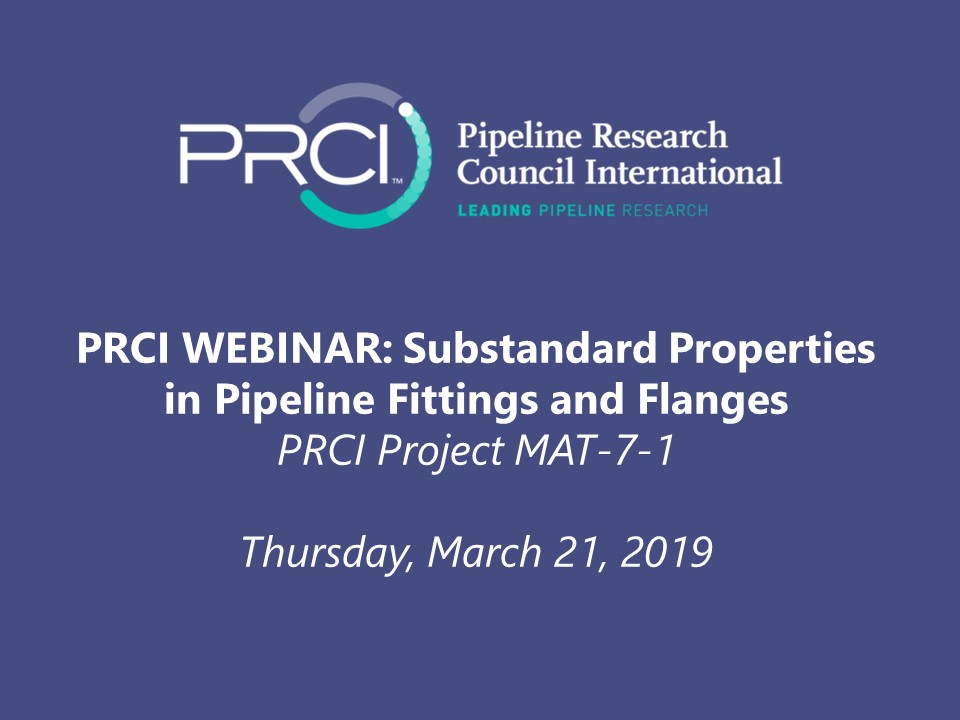 PRCI WEBINAR (RECORDING): Substandard Properties in Pipeline Fittings and Flanges