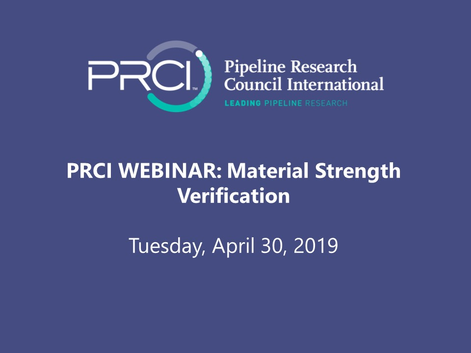 PRCI WEBINAR (RECORDING): Material Strength Verification