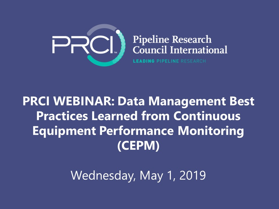 PRCI WEBINAR (RECORDING): Data Management Best Practices Learned from Continuous Equipment Performance Monitoring (CEPM)