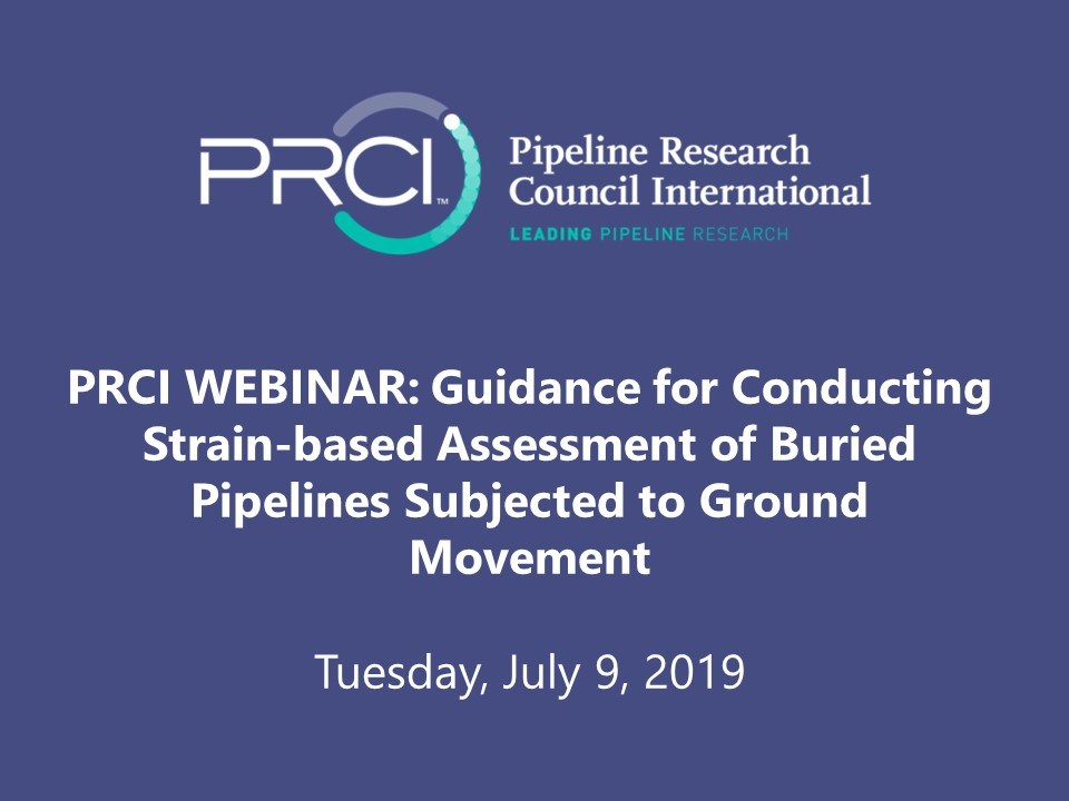 PRCI WEBINAR (RECORDING): Guidance for Assessing Buried Pipelines after a Ground Movement Event