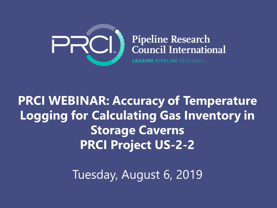 PRCI WEBINAR (RECORDING): Accuracy of Temperature Logging for Calculating Gas Inventory in Storage Caverns