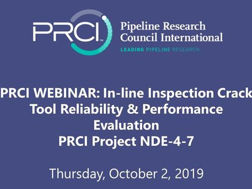 PRCI WEBINAR (RECORDING): In-line Inspection Crack Tool Reliability and Performance Evaluation