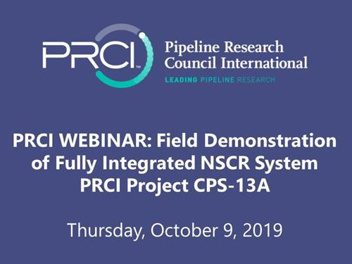 PRCI WEBINAR (RECORDING): Field Demonstration of Fully Integrated NSCR System