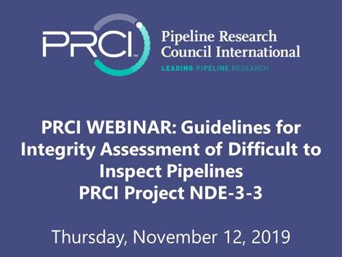 PRCI WEBINAR (RECORDING): Guidelines for Integrity Assessment of Difficult to Inspect Pipelines