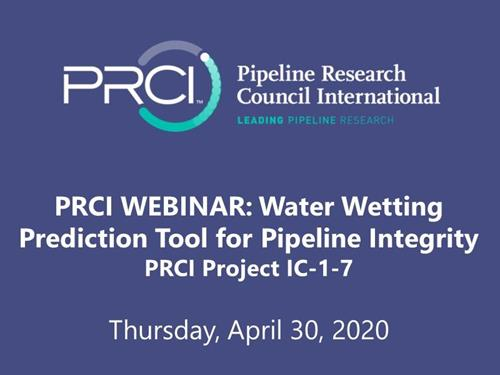PRCI WEBINAR (RECORDING): Water Wetting Prediction Tool for Pipeline Integrity