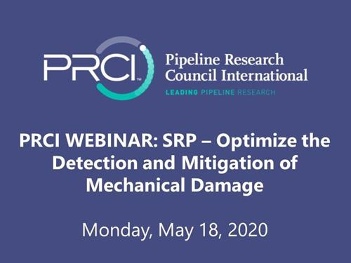 PRCI WEBINAR (RECORDING): SRP - Optimize the Detection and Mitigation of Mechanical Damage