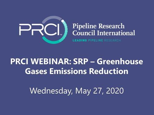 PRCI WEBINAR (RECORDING): SRP - Greenhouse Gases Emissions Reduction