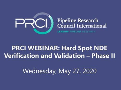 PRCI WEBINAR (RECORDING): Hard Spot NDE Verification and Validation - Phase II