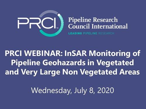 PRCI WEBINAR (RECORDING): InSAR Monitoring of Pipeline Geohazards in Vegetated and Very Large Non Vegetated Areas