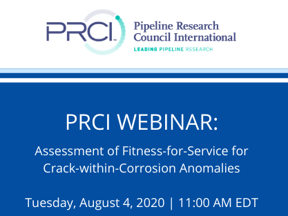 PRCI WEBINAR: Assessment of Fitness-for-Service for Crack-within-Corrosion Anomalies