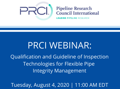 PRCI WEBINAR: Qualification and Guideline of Inspection Technologies for Flexible Pipe Integrity Management