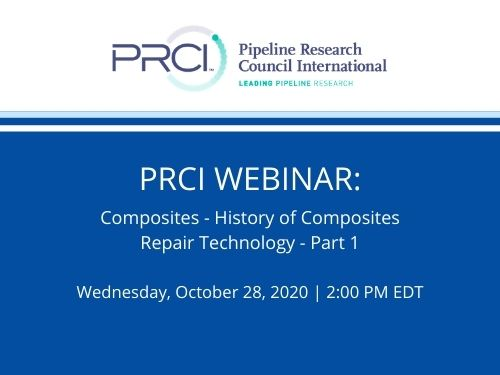 PRCI WEBINAR (RECORDING): Composites – History  of Composites Repair Technology – Part 1