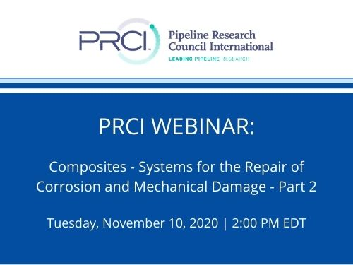PRCI WEBINAR (RECORDING): Composites - Systems for the Repair of Corrosion and Mechanical Damage - Part 2